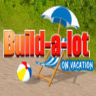 Build-a-lot: On Vacation jeu