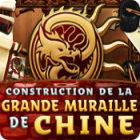 Construction de la Grande Muraille de Chine jeu