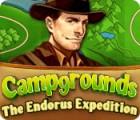 Campgrounds: The Endorus Expedition jeu