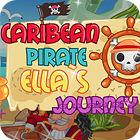 Carribean Pirate Ella's Journey jeu
