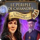 Le Périple de Cassandra: L'Héritage de Nostradamus jeu