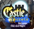 Castle Secrets: Between Day and Night jeu