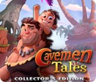 Cavemen Tales Collector's Edition jeu