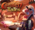 Cavemen Tales jeu