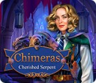 Chimeras: Cherished Serpent jeu