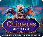 Chimeras: Marque de Mort Édition Collector jeu