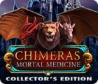 Chimeras: Remède Mortel Édition Collector jeu