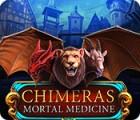 Chimeras: Remède Mortel jeu