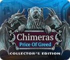Chimeras: The Price of Greed Collector's Edition jeu