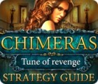 Chimeras: Tune Of Revenge Strategy Guide jeu