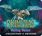 Chimeras: Wailing Waters Collector's Edition jeu