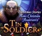 Christmas Stories: Le Soldat de Plomb d'après H. C. Andersen jeu