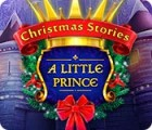 Christmas Stories: Un Petit Prince jeu