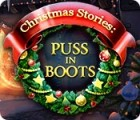 Christmas Stories: Puss in Boots jeu