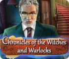 Chronicles of the Witches and Warlocks jeu
