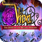 Chronicles of Vida: The Story of the Missing Princess jeu