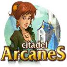 Citadel Arcanes jeu