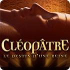 Cléopâtre: Le Destin d'une Reine jeu