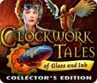 Clockwork Tales: De Verre et d'Encre Edition Collector jeu