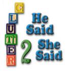 Clutter II: He Said, She Said jeu