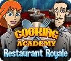 Cooking Academy: Restaurant Royale. Free To Play jeu