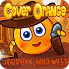 Cover Orange Journey. Wild West jeu