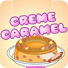 Creme Caramel jeu
