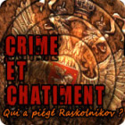 Crime et Châtiment: Qui a piégé Raskolnikov ? jeu