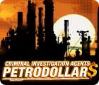 Criminal Investigation Agents: Petrodollars jeu