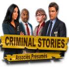 Criminal Stories: Associés Présumés jeu