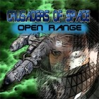 Crusaders of Space: Open Range jeu