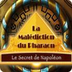La Malédiction du Pharaon: Le Secret de Napoléon jeu