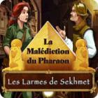 La Malédiction du Pharaon: Les Larmes de Sekhmet jeu