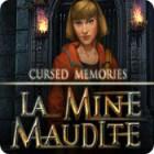 Cursed Memories: La Mine Maudite jeu