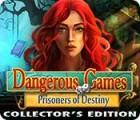 Dangerous Games: Prisonniers du Destin Edition Collector jeu