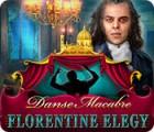 Danse Macabre: Élégie Florentine jeu