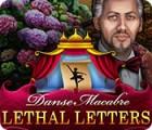 Danse Macabre: Lettres Mortelles jeu