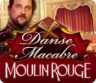 Danse Macabre: Moulin Rouge jeu