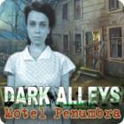 Dark Alleys: Motel Penumbra jeu