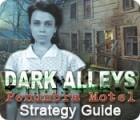 Dark Alleys: Penumbra Motel Strategy Guide jeu