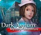 Dark Asylum: Mystery Adventure jeu