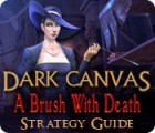 Dark Canvas: A Brush With Death Strategy Guide jeu