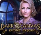 Dark Canvas: A Murder Exposed jeu