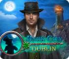 Dark City: Dublin jeu