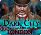 Dark City: London jeu