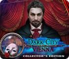 Dark City: Vienne Édition Collector jeu