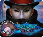 Dark City: Vienna jeu