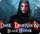 Dark Dimensions: Le Maître des Couteaux jeu