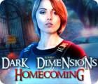 Dark Dimensions: Retour aux Racines jeu
