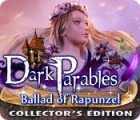 Dark Parables: La Ballade de Raiponce Edition Collector jeu